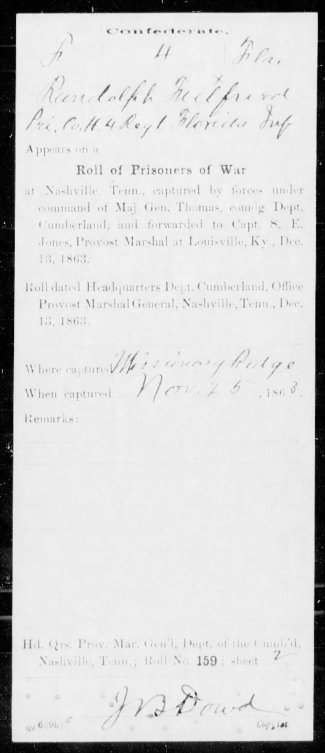 My ancestor Randolph Fulford from Holmes Co, FL, captured at Missionary Ridge